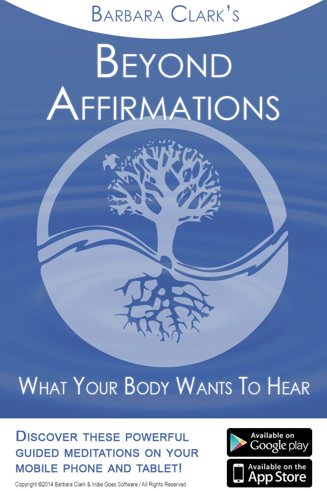 Beyond Affirmations: What Your Body Wants To Hear released!